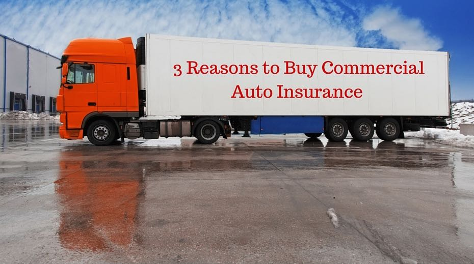 3 reasons to buy commercial auto insurance for your small business