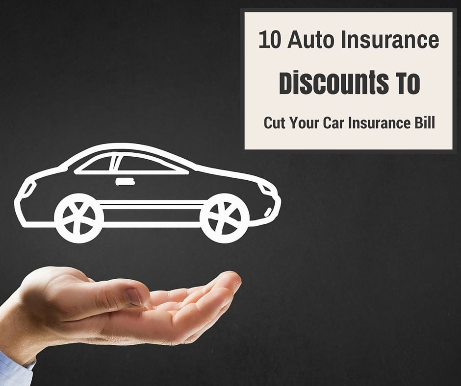 10 Auto Insurance Discounts To Cut Your Car Insurance